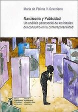 USED (VG) Narcisismo y publicidad. Un analisis psicosocial de los ideales del co