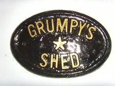 GRUMPYS SHED  HOUSE BUSINESS OFFICE GARDEN PLAQUE  DOOR SIGN