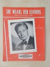 VINTAGE 1952 SHEET MUSIC - SHE WEARS RED FEATHERS - AND A HULY-HULY SKIRT   1775