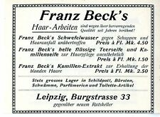 Franz Beck `s Haar- Arbeiten  Leipzig  Schwefelwasser Teerseife Kamillen... 1914