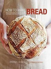 How to Make Bread: Step-by-