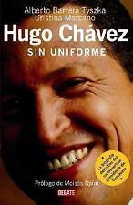 Hugo Chávez: Sin Uniforme (Spanish Edition)-ExLibrary
