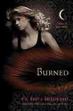 Burned: A House of Night Novel by P. C. Cast, Kristin Cast