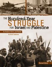 The Hundred-Year Struggle for Israel and Palestine - Revised Edition (Paperback)