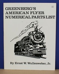 Greenberg's American Flyer Numerical Parts List Wullenweber 1985 NOS