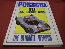 libro. PORSCHE 917. lurz langheck Spyder - El último Weapon 1ª 1987 HB Haynes