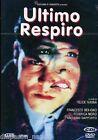 Ultimo respiro: Con Francesco Benigno, Massimo Dapporto, Federica Moro - DVD