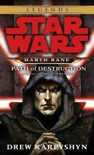 Star Wars: Darth Bane: Path of Destruction: A Novel of the Old Republic: By K...