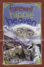 Farewell Hippy Heaven by Jack Parkinson (Paperback, 2001) New