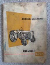 Allgaier Dieselschlepper AP22 Betriebsanleitung