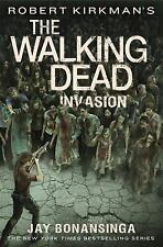 The Walking Dead: Invasion by Robert Kirkman, Jay Bonansinga HARDCOVER-BRAND NEW