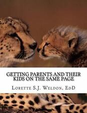 Getting Parents and Their Kids on the Same Page : Learn How to Improve Your...