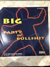 """New listing Big Party And Bullsh*t 12"""" Single From Who's The Man, NM Vinyl/ EX Cover"""