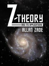 Z-Theory and Its Applications by Zade, Allan