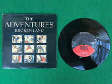 Disco Vinile 45 7'' WEA (UK 1988) THE ADVENTURES - BROKEN LAND / DON'T STAND ON