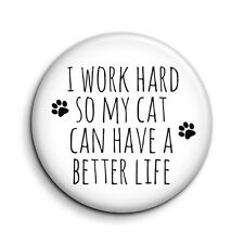 Funny Cat Lover Quote Cute Novelty Button Fridge Magnet - 38mm/1.5 inch