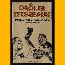Caricatures DRÔLES D'OISEAUX  Philippe Adler Robert Mallat Jacky Redon 1973