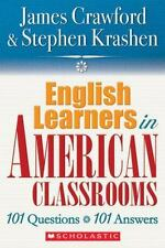 English Language Learners in American Classrooms: 101 Questions, 101 Answers, Ja