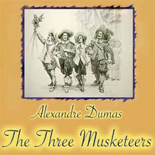 THE THREE MUSKETEERS, ALEXANDRE DUMAS CLASSIC LITERATURE AUDIOBOOK on 1 MP3 CD