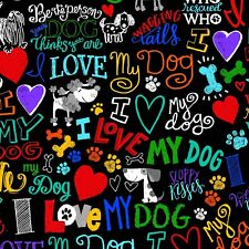 I Love My Dog I Heart My Dog Dogs Words Quilt Cotton Fabric By The Yard