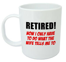 Retired Now I Only Have To Mug, Retirement gifts for men dad grandad, boss him