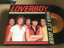 """LOVERBOY SPANISH 7"""" SINGLE SPAIN CBS 82 WHEN IT'S OVER - ARENA HARD ROCK"""