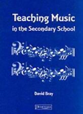 Teaching Music in Secondary School By David Bray