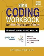 2014 Coding Workbook for the Physician's Office (with Cengage EncoderPro.com Dem