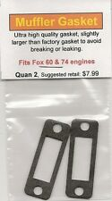 Fox 60 & 74 Exhaust/Muffler Gasket 2 Pack NIP