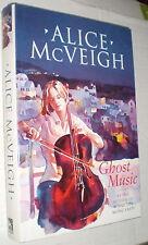 Ghost Music-Alice McVeigh (1st Ed., U.K., 1997) Tale of Music & Magic(Free Ship)