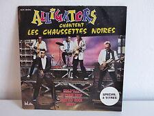 ALLIGATORS chantent LES CHAUSSETTES NOIRES Fou d elle ACX 135041