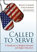 Called to Serve: A Handbook on Student Veterans and Higher Education by Hamrick