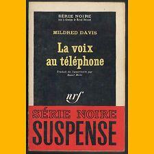 Collection Série Noire N° 1003 LA VOIX AU TÉLÉPHONE Mildred Davis 1966