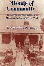 Bonds of Community: The Lives of Farm Women in Nineteenth-Century New York
