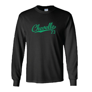 Chevelle 73 Tail 1973 Script Classic Muscle Car Long Sleeve All Colors