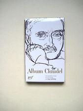 ALBUM PLÉIADE. Album CLAUDEL 2011