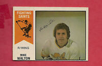 RARE 1974-75 OPC WHA # 10 SAINTS MIKE WALTON EX-MT CARD
