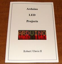 Arduino LED Projects book with plans for a quiz lockout machine to LED signs