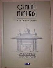 OTTOMAN ARCHITECTURE Osmanlı Mimarisi Usul-i Mi'mari-i Osmani