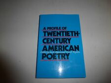 A PROFILE OF TWENTIETH-CENTURY AMERICAN POETRY, PB 1991  B36