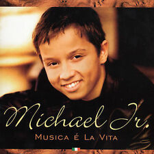 Michael Junior : Musica E La Vita CD