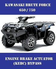 KAWASAKI BRUTE FORCE ATV 650 750 ENGINE BRAKE / KEBC ACTUATOR BYPASS