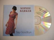 SOPHIE BARKER : SAY GOODBYE ( 4 VERSIONS ) [ CD SINGLE ] ~ PORT GRATUIT
