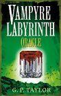 G P Taylor __ Vampire Labrinth Oracle __ Nuevo __ Envío Gratuito GB