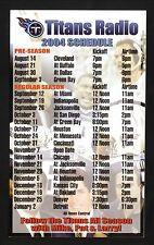 Tennessee Titans--2004 Card Schedule--Titans Radio Network