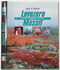 LOVOZERO MASSIF HISTORY PEGMATITES MINERALS HISTORY OF MINERALS GEOLOGICAL 1ST
