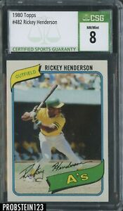 1980 Topps #482 Rickey Henderson Oakland A's RC Rookie HOF CSG 8 NM-MT