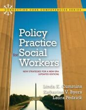 Policy Practice for Social Workers : New Strategies for a New ERA by...