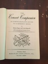 1947 The Concert Companion Symphonic Music by Robert Bagar and Louis Biancolli