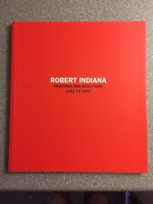 ROBERT INDIANA, exhibition catalogue, 2004